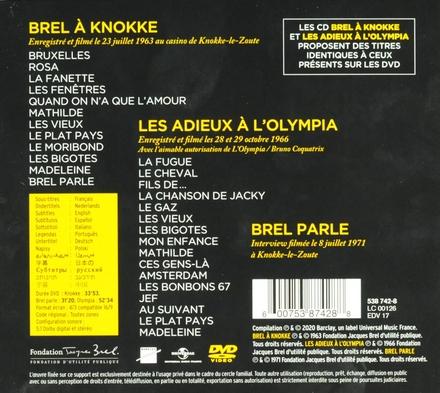 Brel à Knokke ; Les adieux à l'Olympia ; Brel parle