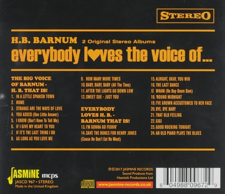 Every loves the voice of... H.B. Barum : The big voice of Barnum H.B. that is! ; Everybody loves H.B. Barnum that i...