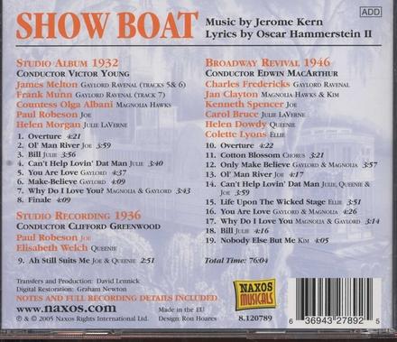 Show boat : studio album 1932, Broadway revival 1946, studio recording 1936