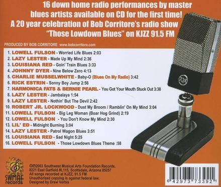 "Blues on my radio : a 20 year celebration of Bob Corritore's radio show ""Those lowdown blues"""