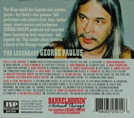 Barrelhousin' around Chicago : The legendary George Paulus 1970s blues recordings