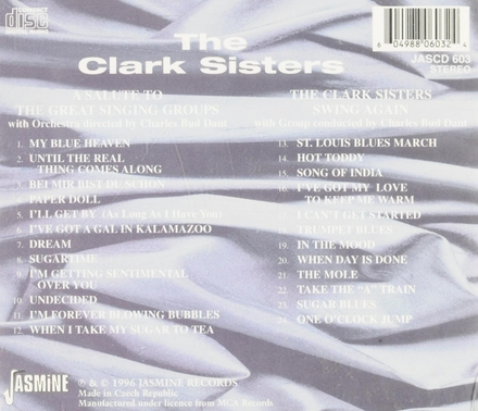 A salute to the great singing groups ; The Clark Sisters swing again