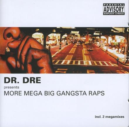 More mega big gangsta raps