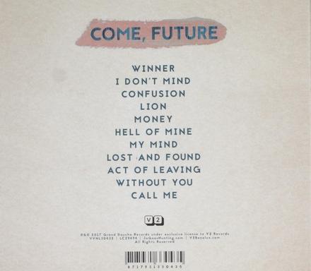 Come, future