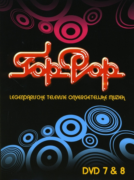 Toppop : legendarische televisie, onvergetelijke muziek. Vol. 7 & 8