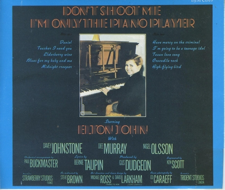 Don't shoot me : I'm only the piano player