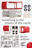 Tunneling to the center of the earth : stories