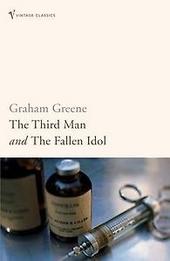 The third man ; The fallen idol