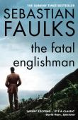 The fatal Englishman : three short lives