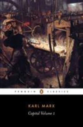 capital volume 1 a critique of political economy penguin classics