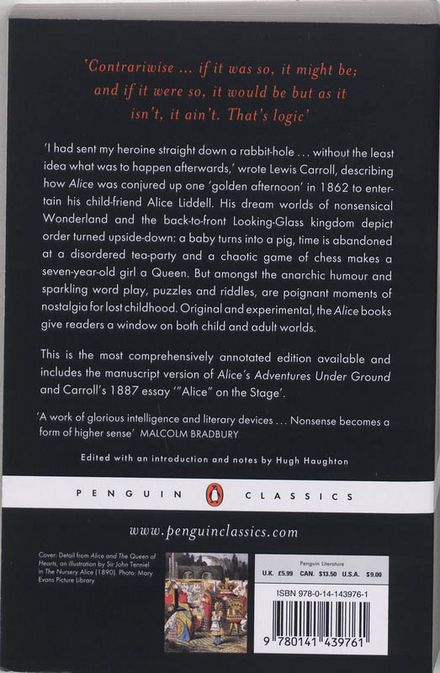 Alice's adventures in Wonderland ; Through the looking-glass and what Alice found there : the centenary edition