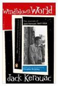 Windblown world : the journals of Jack Kerouac 1947-1954