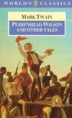 Pudd'nhead Wilson ; Those extraordinary twins ; The man that corrupted Hadleyburg