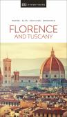 Florence and Tuscany : inspire, plan, discover, experience