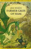 Farmer Giles of Ham, or in the vulgar tongue The rise and wonderful adventures of farmer Giles, Lord of Tame, Count...