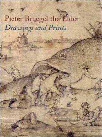 Pieter Bruegel the Elder : drawings and prints