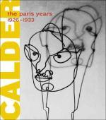 Alexander Calder : the Paris years 1926-1933