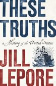 These truths : a history of the United States