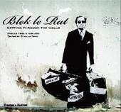 Blek le Rat : getting through the walls