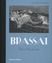 Brassaï : Paris nocturne