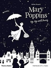 Mary Poppins : up, up and away