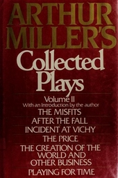 Arthur Miller's collected plays. Volume I