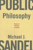 Public philosophy : essays on morality in politics