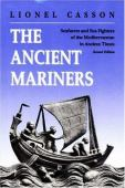The ancient mariners : seafarers and sea fighters of the mediterranean in ancient times