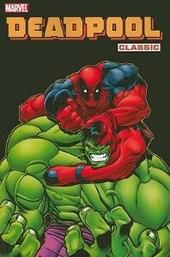 Deadpool classic. Vol. 2