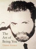 The art of being you : Gianni Versace