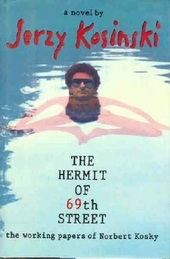 The hermit of 69th street : the working papers of Norbert Kosky