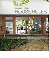 House rules : an architect's guide to modern life