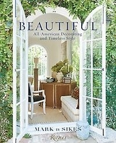 Beautiful : all-american decorating and timeless style