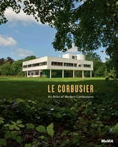 Le Corbusier : an atlas of modern landscapes
