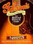 Gibson's fabulous flat-top guitars : an illustrated history and guide