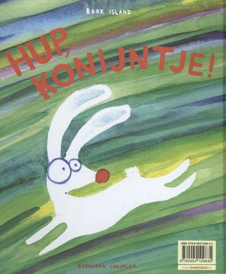 Heeft u soms een knipperlichtje gezien? ; Hup konijntje!
