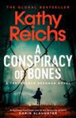 A conspiracy of bones : a Temperance Brennan novel