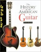 The history of the American guitar from 1833 to the present day