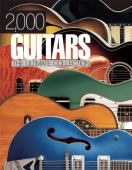 2000 guitars : the ultimate collection