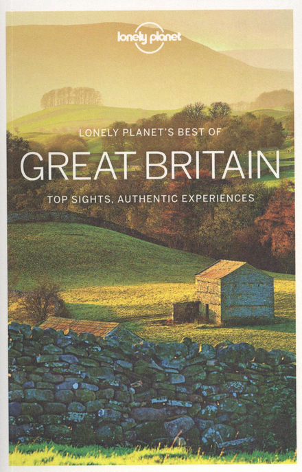 Great Britain : top sights, authentic experiences