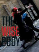 The wise body : conversations with experienced dancers