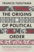 The origins of political order. 1, From prehuman times to the French Revolution