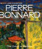 The C C Land exhibition : Pierre Bonnard : the colour of memory