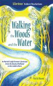 Walking the woods and the water : in Patrick Leigh Fermor's footsteps from the Hook of Holland to the Golden Horn