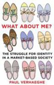 What about me? : the struggle for identity in a market-based society