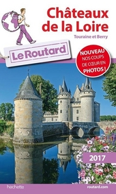 Châteaux de la Loire : Touraine et Berry