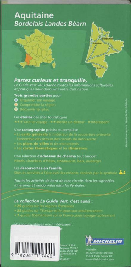 Aquitaine : Bordelais, Landes, Béarn, Lot-et-Garonne
