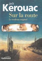 Sur la route : le rouleau original : roman