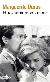 Hiroshima mon amour : scénario et dialogues