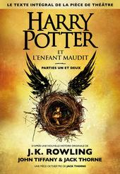 Harry Potter et l'enfant maudit. Parties un et deux